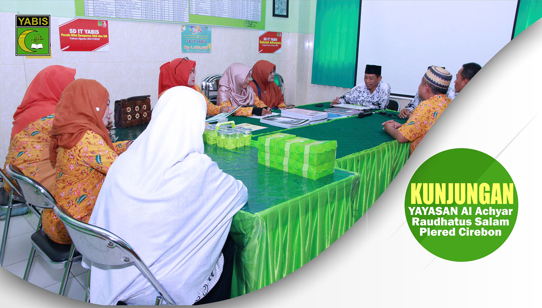 Study Banding Yayasan Al Achyar Raudhatus Salam Plered Cirebon
